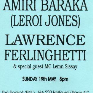 Amiri Baraka (aka LeRoi Jones), Lawrence Ferlinghetti, Lemn Sissay