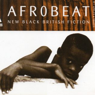 Afrobeat - New Black British Fiction