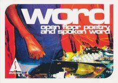 Word: Open Floor Poetry and Spoken Word