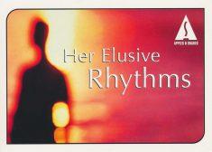 Her Elusive Rhythms