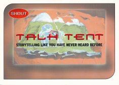 Talk Tent