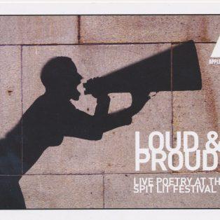 Spit Lit: Loud & Proud