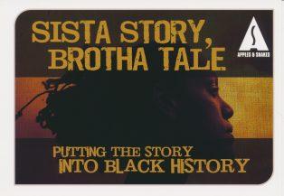 Sista Story, Brotha Tale